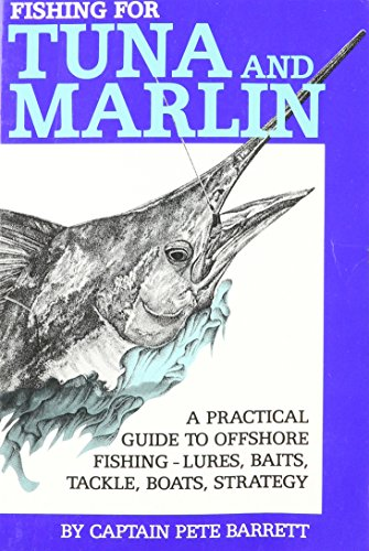 Fishing for Tuna and Marlin ()