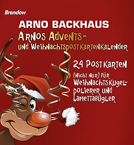 Arnos Advents- und Weihnachtspostkartenkalender: 24 Postkarten (nicht nur) für Weihnachtsbaumkugelpolierer und Lamettabügler
