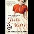 The Impossible Lives of Greta Wells: A Novel