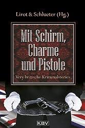 Mit Schirm, Charme und Pistole: Very britische Kriminalstories