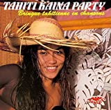 : Tahiti Kaina Party