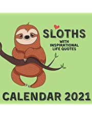 Sloths Calendar 2021: With Inspirational Life Quotes November 2020 - December 2021 Square Illustrations Book Monthly Planner Calendar