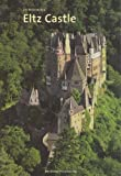 img - for Eltz Castle [Burg Eltz] [2005 ed] book / textbook / text book