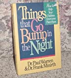 Things That Go Bump in the Night, Paul Warren and Frank Minirth, 0840777701