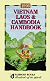 Vietnam, Laos and Cambodia Handbook, , 0844288845