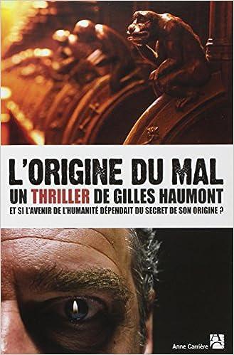 L'Origine du mal-Gilles Haumont