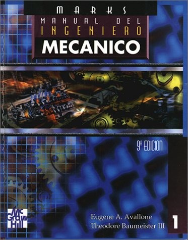 Manual del Ingeniero Mecanico - 2 Volumenes (Spanish Edition) (Del Ingeniero Industrial Manual)
