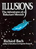 """Illusions - The Adventures of a Reluctant Messiah"" av Richard Bach"