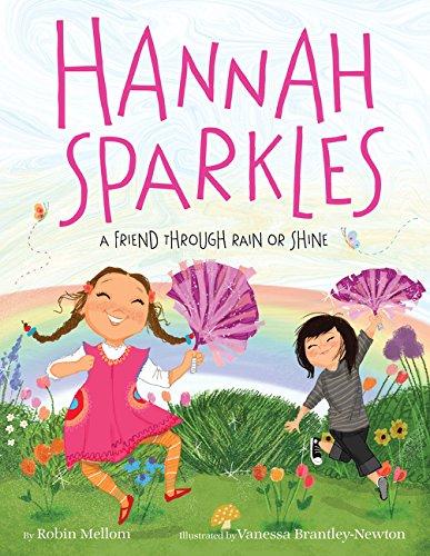 - Hannah Sparkles: A Friend Through Rain or Shine