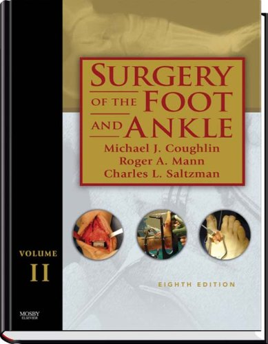Surgery of the Foot and Ankle: 2-Volume Set, 8e (Coughlin, Surgery of the Foot and Ankle 2v Set)