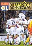 Olympique Lyonnais : Champion de France 2001-2002