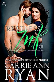 Restless Ink (Montgomery Ink: Colorado Springs Book 2) by [Ryan, Carrie Ann]