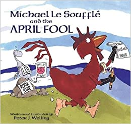 Michael Le Soufflé and the April Fool