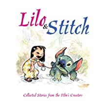 Lilo & Stitch: Collected Stories From The Film's Creators