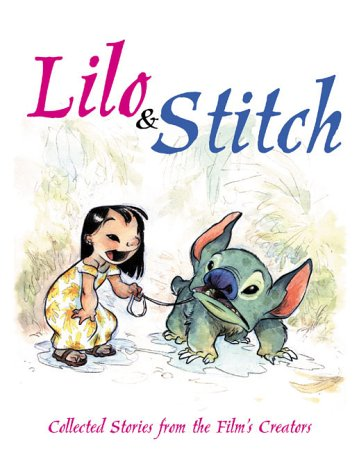 Lilo & Stitch: Collected Stories From the Film's Creators PDF