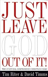 Just Leave God Out of It: Cultural Compromises We Make