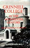 Grinnell College in the Nineteenth Century, Joseph Frazier Wall, 0813829895