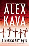 A Necessary Evil, Alex Kava, 0778324346
