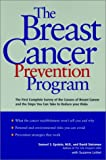The Breast Cancer Prevention Program, Samuel S. Epstein and David Steinman, 0028626346
