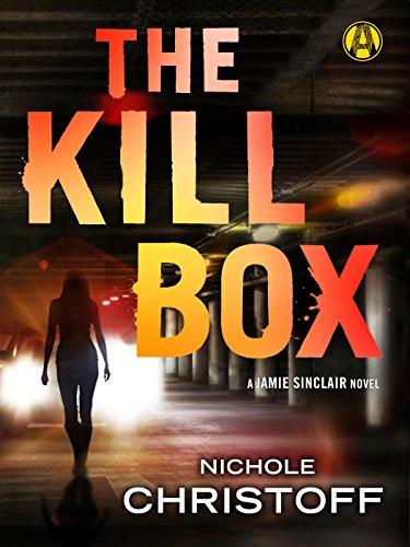 (The Kill Box: A Jamie Sinclair Novel)