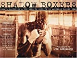 Image of Shadow Boxers: Sweat, Sacrifice & the Will to Survive in American Boxing Gyms