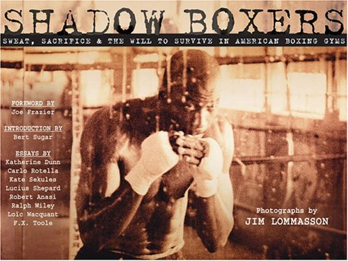 shadow-boxers-sweat-sacrifice-the-will-to-survive-in-american-boxing-gyms