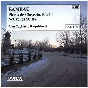 Rameau: Pieces de Clavecin, Book 1