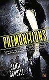 Premonitions (An Arcane Underworld Novel)