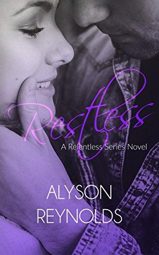 Restless (Relentless Series Book 2)