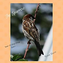 The Sparrow Audiobook by Ronna Bacon Narrated by Daniel Greenberg