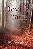 Devil's Trace, Rc White, 1436322650