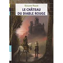 Au temps noir des fléaux (Tome 3) - Le château du diable rouge