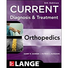 CURRENT Diagnosis & Treatment in Orthopedics, Fifth Edition