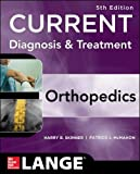 CURRENT Diagnosis & Treatment in Orthopedics, Fifth Edition (LANGE CURRENT Series)