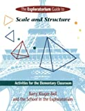 img - for Exploratorium Guide to Scale and Structure: Activities for the Elementary Classroom book / textbook / text book