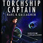 Torchship Captain | Karl K. Gallagher