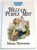 Hills of the Purple Mist, Mona Newman, 1853896055