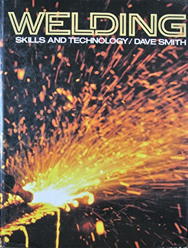 Welding: Skills and Technology