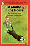 Mouse in the House, Gerda Wagener, 0785799915