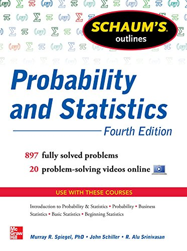 Schaum s Outline of Probability and Statistics, 4t…