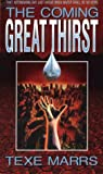 The Coming Great Thirst [VHS]