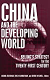 img - for China and the Developing World: Beijing's Strategy for the Twenty-first Century book / textbook / text book