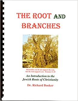 The Root and Branches: An Introduction to Jewish Roots in