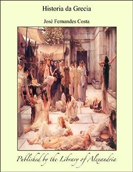 Historia da Grecia (Portuguese Edition)