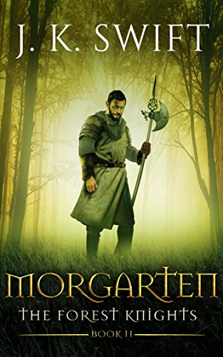 MORGARTEN: The Forest Knights: Book 2