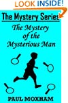 The Mystery of the Mysterious Man (Th...