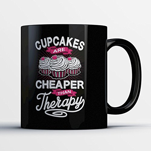 Cupcake Coffee Mug - Cheaper than Therapy - Funny 11 oz Black Ceramic Tea Cup - Cute and Humerous Cupcake Lover Gifts with Cupcake Sayings