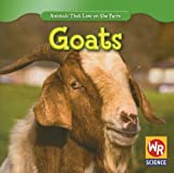 img - for Goats (Animals That Live on the Farm (Paperback)) book / textbook / text book