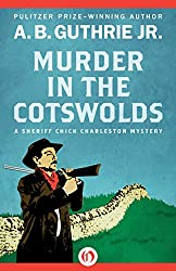 Murder in the Cotswolds (The Sheriff Chick Charleston Mysteries Book 5)
