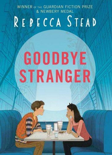 Goodbye Stranger by Rebecca Stead (2015-09-03)
